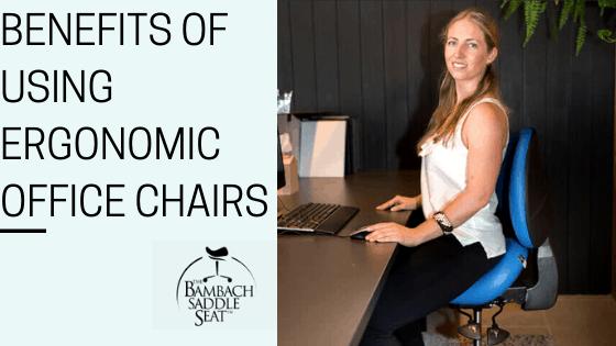 Benefits Of Using Ergonomic Office Chairs 3 Bambach